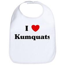 I love Kumquats Bib
