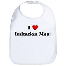 I love Imitation Meat Bib
