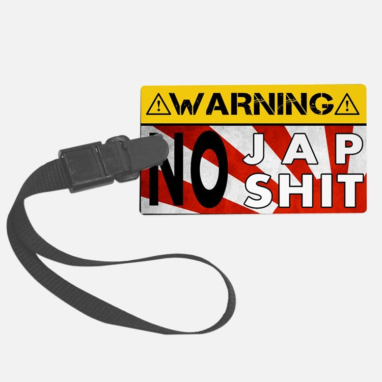 No Jap Shit Luggage Tag