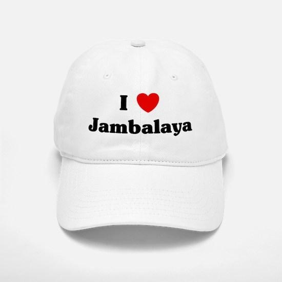 I love Jambalaya Baseball Baseball Cap