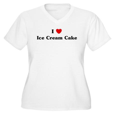 I love Ice Cream Cake Women's Plus Size V-Neck T-S