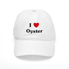 I love Oyster Baseball Cap