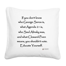 Educate Yourself or Dont Vote Square Canvas Pillow