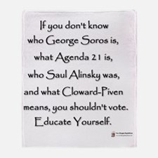 Educate Yourself or Dont Vote Throw Blanket