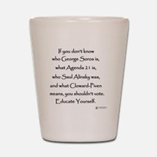 Educate Yourself or Dont Vote Shot Glass
