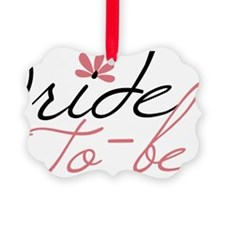 Bride To Be Ornament