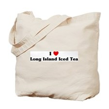 I love Long Island Iced Tea Tote Bag