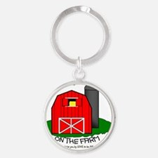 LIFE IS BETTER AT THE FARM Round Keychain