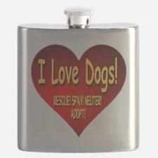 I Love Dogs! Rescue! Spay! Neuter! Adopt! Flask