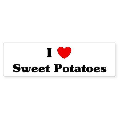 I love Sweet Potatoes Bumper Sticker