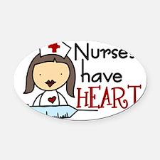Nurses Have Heart Oval Car Magnet