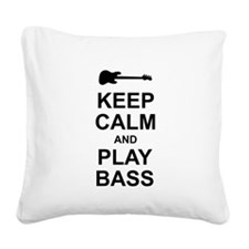 Keep Calm - Bass2 Square Canvas Pillow