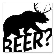 "The Bear Deer Beer Square Car Magnet 3"" x 3"""