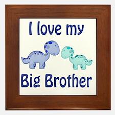 I love my big brother Dinosaur Framed Tile