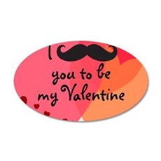 Mustache You Valentine 35x21 Oval Wall Decal