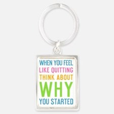 ipad When you feel like quitting Portrait Keychain