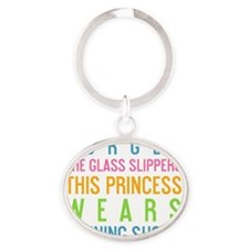 iphone Forget the glass slippers thi Oval Keychain
