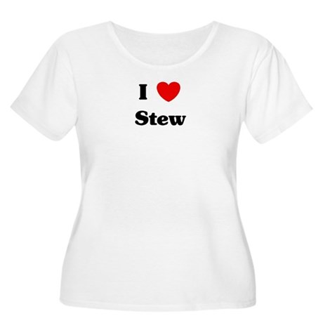 I love Stew Women's Plus Size Scoop Neck T-Shirt