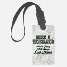Hire a Teenager Luggage Tag