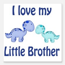 "I love my Little Brother Square Car Magnet 3"" x 3"""