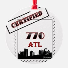 770 ATL Certified Forever Ornament