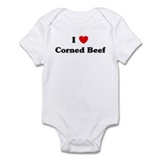 I love Corned Beef Infant Bodysuit