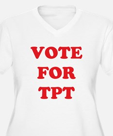 Vote For TPT T-Shirt