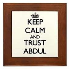 Keep Calm and TRUST Abdul Framed Tile