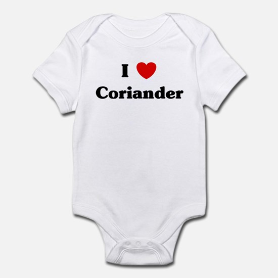 I love Coriander Infant Bodysuit