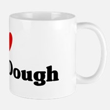 I love Cookie Dough Mug