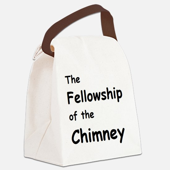 The Fellowship of the Chimney  Canvas Lunch Bag