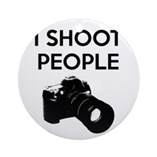I shoot people - photography Round Ornament