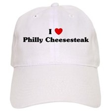 I love Philly Cheesesteak Baseball Cap