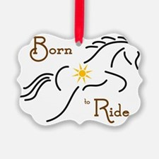 Born to Ride Ornament