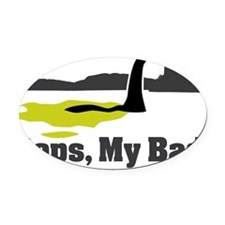 Oops, My Bad Oval Car Magnet