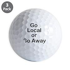 Go Local or Go Away Golf Ball
