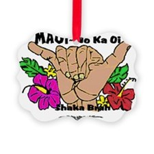 Maui No Ka Oi Ornament