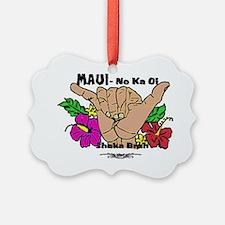 Maui No Ka Oi Ornament