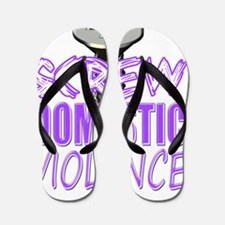 Screw Domestic Violence Flip Flops