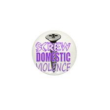 Screw Domestic Violence Mini Button