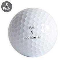 Be A Locatarian Golf Ball