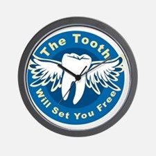 The Tooth Will Set You Free Wall Clock