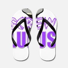 Screw Lupus Flip Flops