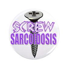 "Screw Sarcoidosis 3.5"" Button"