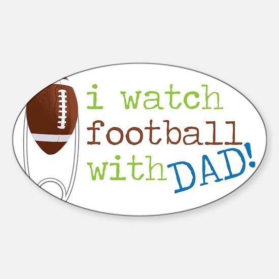 I Watch Football Sticker (Oval)
