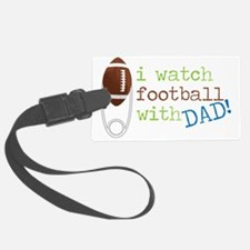 I Watch Football Luggage Tag