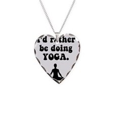 Rather be doing Yoga Necklace