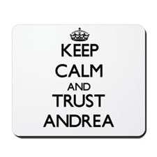 Keep Calm and TRUST Andrea Mousepad