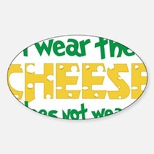 Wear The Cheese Decal