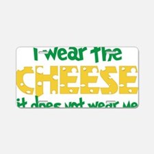 Wear The Cheese Aluminum License Plate